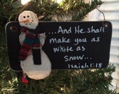 "Snowman ""And He shall make you white as snow... Isaiah 1:18"" Christmas Ornament (Black)"
