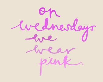 """Greeting Card """"On Wednesdays We Wear Pink"""""""
