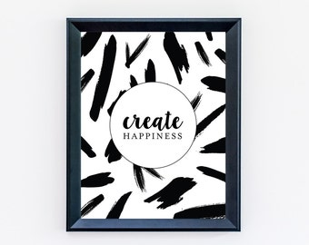 Create Happiness Print - Create Print - Happiness Print