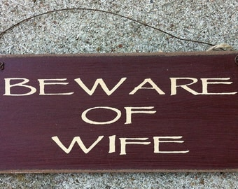 61015W - Beware of Wife