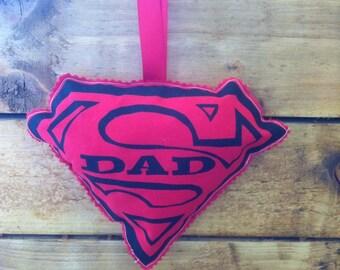 Screen printed padded Super Dad Hanger