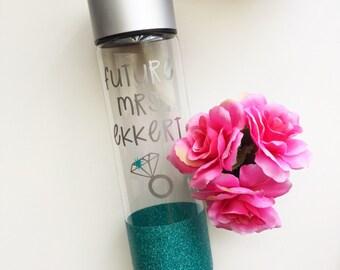 Custom Glittered Water Bottle// Future Mrs.