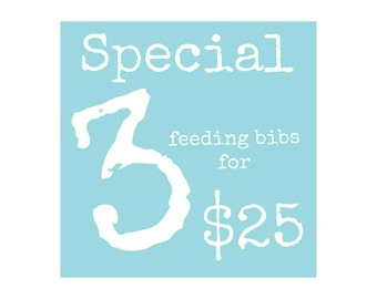 Feeding Bibs Special Deal - Buy 3 and Save - Large Bibs - Bulk Bibs