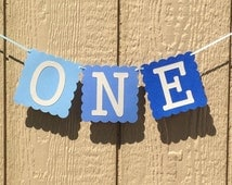 ONE First Birthday Banner ~ Blue Ombre Party Banner ~ First Birthday Party Decorations, High Chair Banner, Boys First Birthday Party