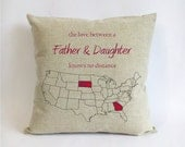 long distance father daughter pillow-burlap fathers day gift from daughter-gift for dad-the love between a father daughter knows no distance