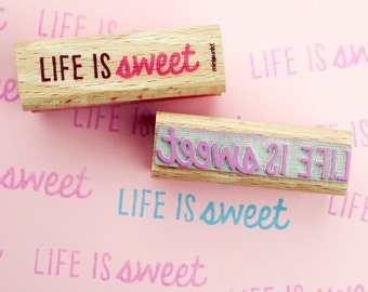 Life is sweet - stamps