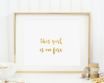 8x10 Print: This Girl Is On Fire