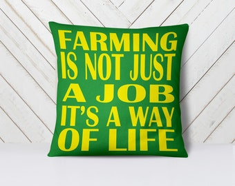 """John Deere Pillow 18x18"""" Double Sided - Farming is a Way of Life - Life is Better on the Farm"""