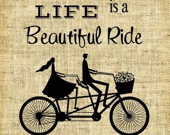 Digital Design/Life is a beautiful ride/Digital Stamp/Card Making/Scrapbook/Bicycle Art/Vinyl/Silhouette/Transfer/Love - INSTANT DOWNLOAD