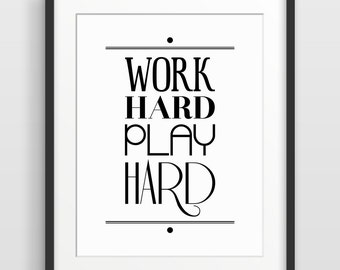 Typography Print, Christmas Gift for Coworker, Gift for Friend, Inspirational Quote, Office Decor, Work Hard Play Hard, Motivational Quote