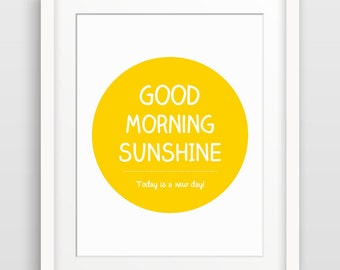Good Morning Sunshine Wall Art, Typography Poster, Inspirational Quote Art, Scandinavian Print, Bedroom Decor