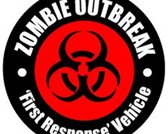 Zombie Outbreak - First Response Vehicle Funny Quality BUMPER STICKER STI-0633
