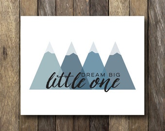 Dream Big Little One Wall Art - Mountain Nursery Printable