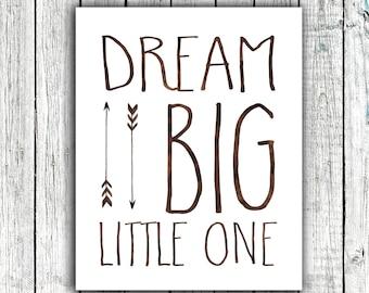 Nursery Art Printable, Dream Big Little One, Modern Tribal Art, Arrows, Baby Boy, Digital Print, Size 8x10 #361