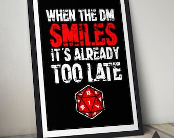When the Dungeon Master Smiles Print