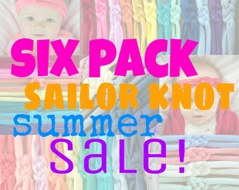 SUMMER SALE! Headband Set - Limited Time Only - Choose Any 6 Colors - Cotton Knit Sailor Knot Headbands - Infant or Toddler - Lots of Colors