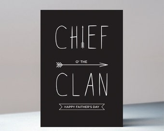 Father's Day card - Chief o'the Clan, Faither's Day, Scottish, Fathers Day, Father, Dad, Greetings Card