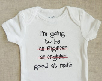 Funny Baby Bodysuit - Engineer Good At Math - for boy or girl - White. Baby shower gift. Snap tee. Size Newborn to 24 months