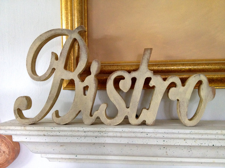 Bistro Wood Word Bistro Script Sign Wood Word Plaque Shabby Chic Bistro Sign