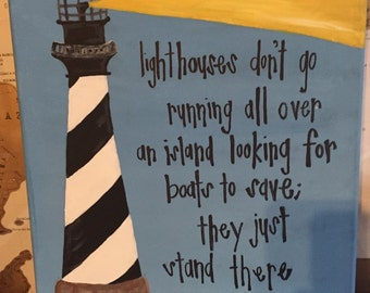Lighthouse Quote on Canvas (SALE)
