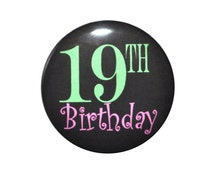 19 year old 19th Birthday celebration happy birthday 2 1/4 inch pin-back button