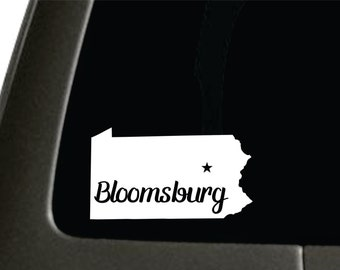 Bloomsburg Pennsylvania State Sticker For Car Window, Bumper, Or Laptop