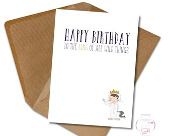 Happy Birthday to the King of all Wild things Son Nephew Birthday card