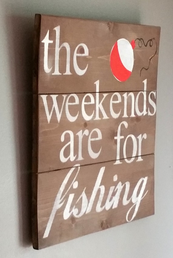 Items similar to the weekends are for fishing reclaimed for Fishing gifts for dad