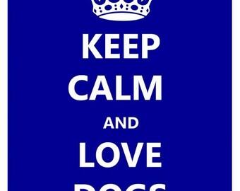 Fridge Magnet Keep Calm and Love Dogs