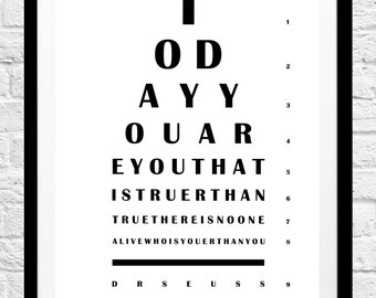 Dr Seuss 'Today You Are You, That Is Truer Than True' Quote- Eye Chart Minimalist Poster, Typography Print, Home Decor, Wall Art, Gift Idea