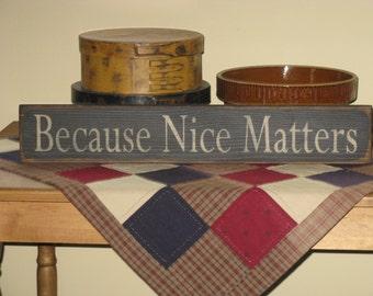 Because Nice Matters