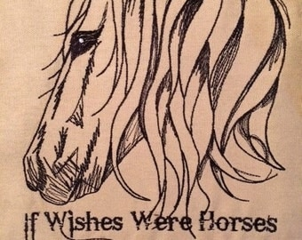 If wishes were Horses 7x12 Hus, Vip, Dst, Pes, Jef
