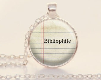 Bibliophile Quote Necklace - Book Lover Necklace - Reader Jewelry - Bookish - Librarian Gift (B2003)