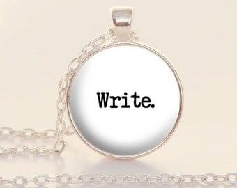 Write Charm Necklace - White - Silver - Writer Jewelry - Write - Gift for Writer (B4890)