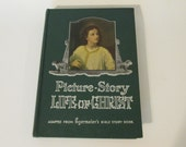 Picture Story Life of Christ Hardcover Bible Story Book 1940 Egermeier