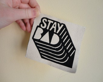 STAY B/\D Patch