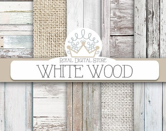 "Wood digital paper: ""WHITE WOOD"" with wood background, white wood texture, rustic wood, wood scrapbook paper and burlap papers"