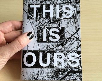 Zine - THIS IS OURS - Trees Issue
