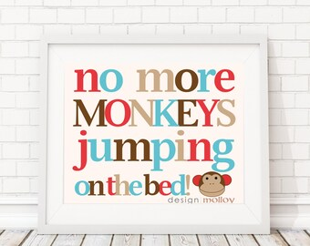 No More Monkeys Jumping on the Bed, Monkey Nursery Art, Monkey Wall Art, Nursery Wall Art, Jungle Nursery, Baby Shower Gift, Kids Room Art