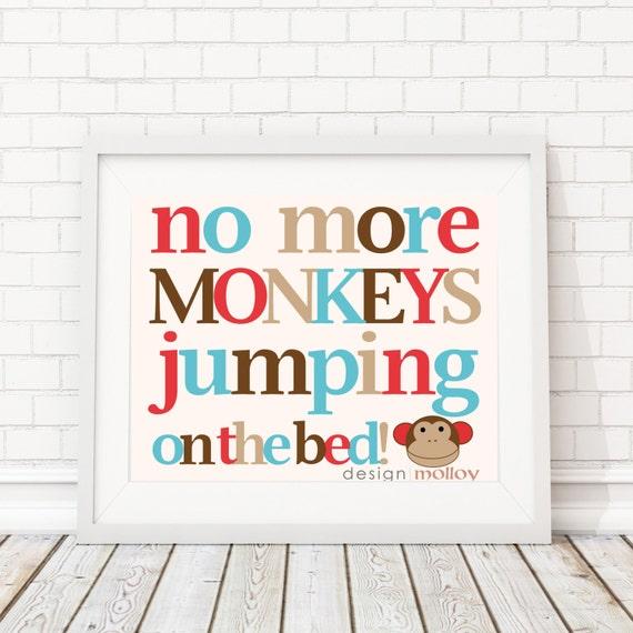 no more monkeys jumping on the bed monkey nursery art monkey. Black Bedroom Furniture Sets. Home Design Ideas
