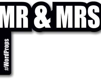 MR & MRS - Wordprop Photo Booth Prop 013-020
