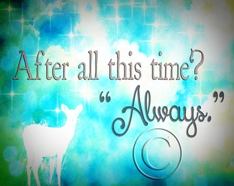 "Harry Potter / Professor Snape ""Always"" Patronus Print  8 x 10 Download - You Print!"