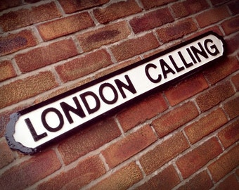 The Clash Inspired London Calling Faux Cast Iron Street Sign