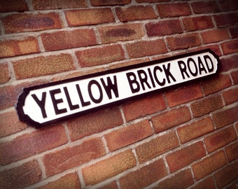 Elton John Inspired Yellow Brick Road Faux Cast Iron Street Sign