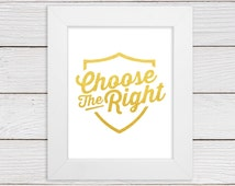CTR, Choose The Right Wall Art Print, Faux Gold Foil or Faux Silver Foil - LDS Wall Art - Childs/Teens Room Decor - 5x7, 8x8, 8x10, 11x14