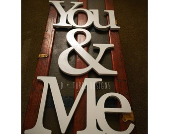 Me & You Painted Wooden Letters, You and Me Wooden Letters, Wooden Letters, Wall Letters, Wooden Sign