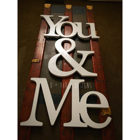 me you painted wooden letters you and me wooden letters With you me wooden letters