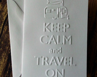 Keep Calm and Travel On Cards, Set of 5, Embossed Note Cards, Summer Vacation Cards, RV Card Set, Trailer Cards, Gift for Travelers, Camping