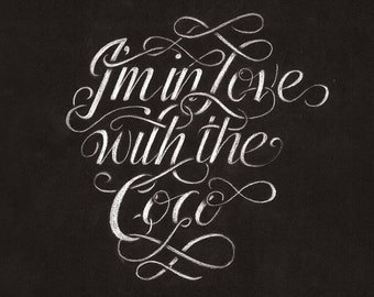 I'm in Love With the CoCo Typography Lettering Poster