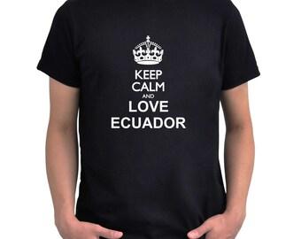 Keep calm and love Ecuador T-Shirt